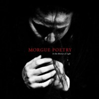 Cover Jewelcase Morgue Poetry - In the absence of light