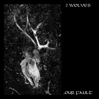 Cover Jewelcase 2 Wolves - ...our fault