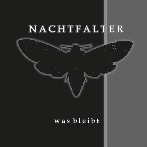 Nachtfalter Das Debütalbum was bleibt...