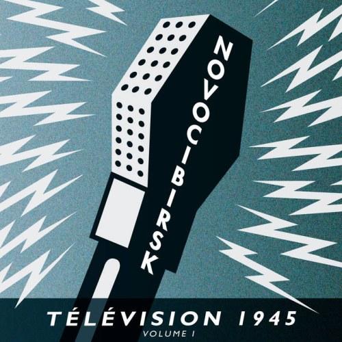 Novocibirsk - Télévision 1945 Volume...