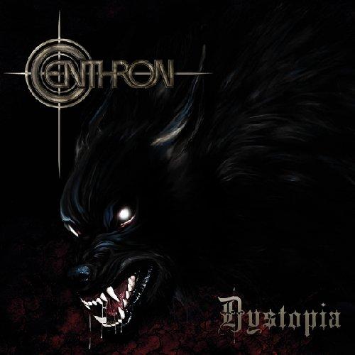 """Centhron: Finster, zerstörerisch, blutig - das neue Album """"Dystopia"""""""