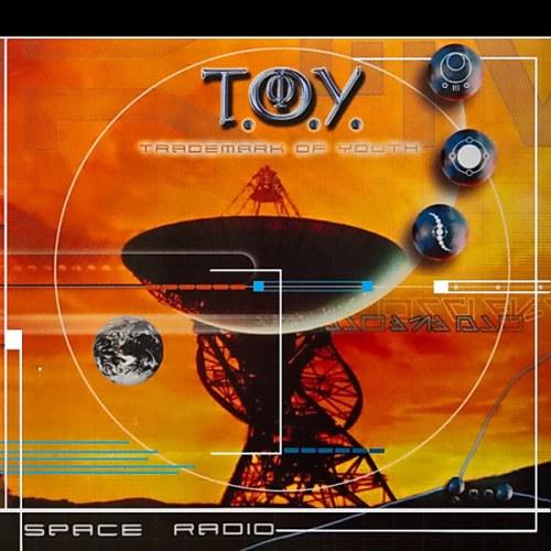 T.O.Y. - Space Radio