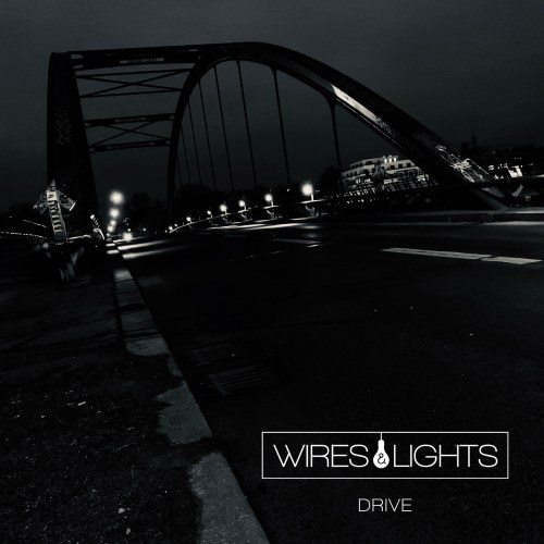 Wires & Lights - erste...