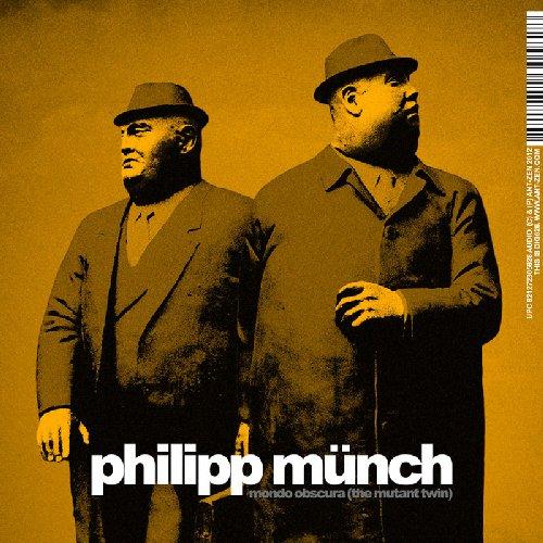 Philipp Münch - Mondo Obscura