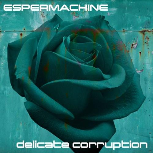 Espermachine: Darkwave / EBM aus Pittsburgh - Delicate Corruption