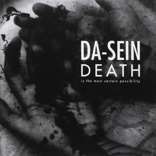 Da-Sein - Death Is The...