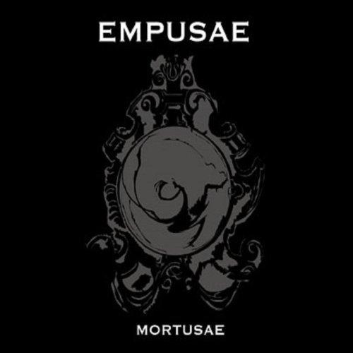 Empusae - Mortusae