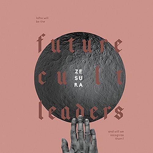 "Zesura kündigen Debütalbum ""Future Cult Leaders"" an"