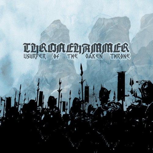 Thronehammer - Usurper of the...