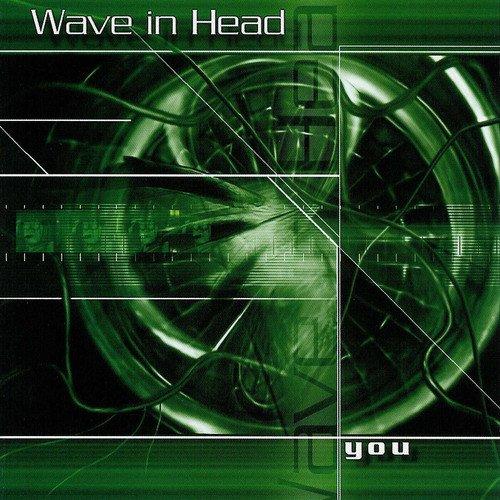Artikelbild,Wave In Head - You