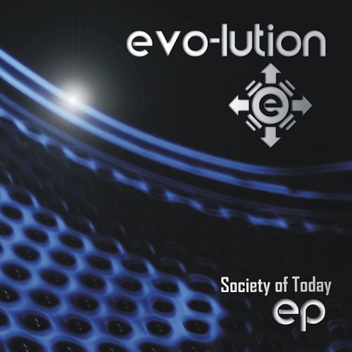 Evo-lution - Society of Today