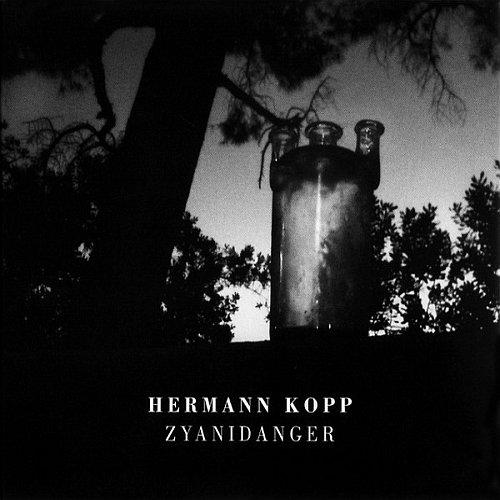 Hermann Kopp - Zyanidanger