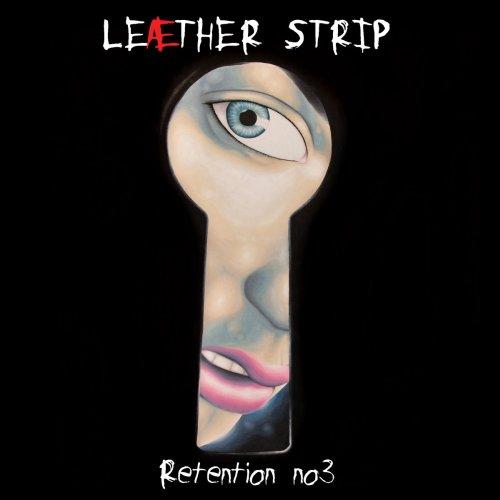 Leæther Strip - Retention No.3