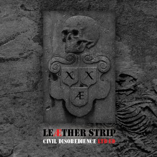 Leæther Strip - Civil Disobedience