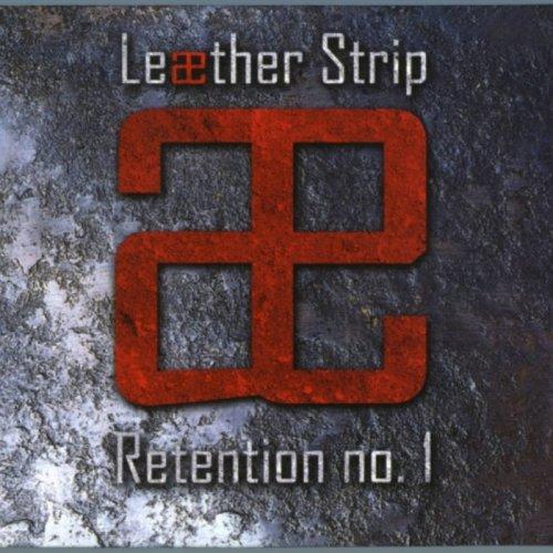 Leæther Strip - Retention No.1