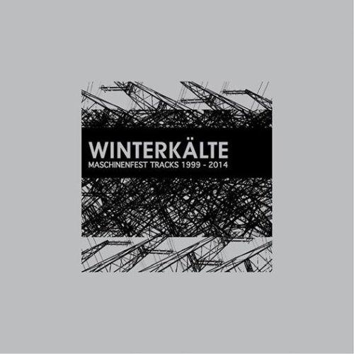 Winterkälte - Maschinenfest Tracks 1999...