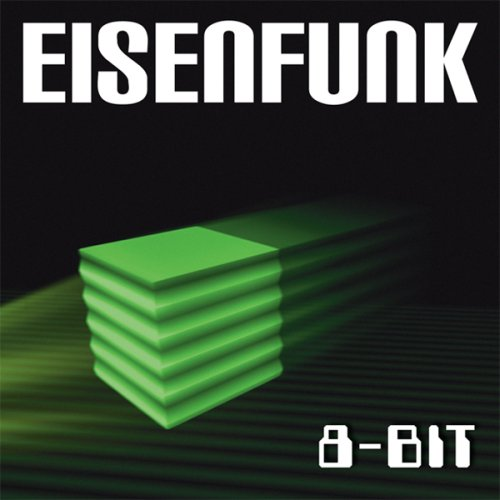 Eisenfunk - 8 Bit