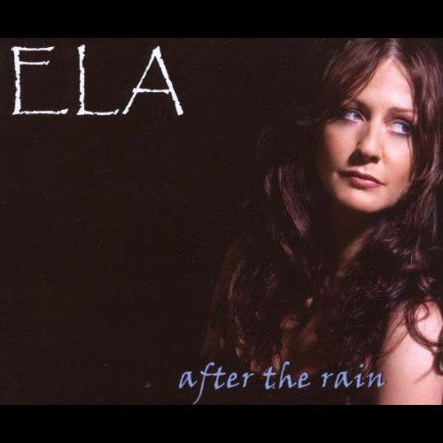 Ela - After The Rain