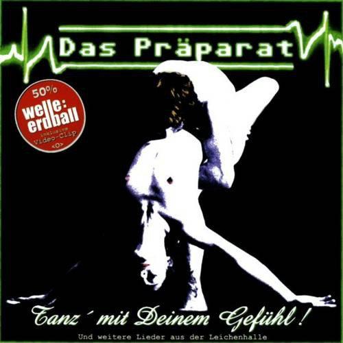 Das Präparat - Tanz' Mit...