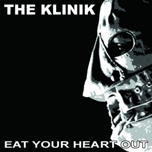 The Klinik - Eat your...