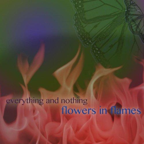 Flowers In Flames mit neuer...