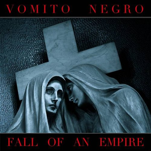 Artikelbild,Vomito Negro - Fall of...