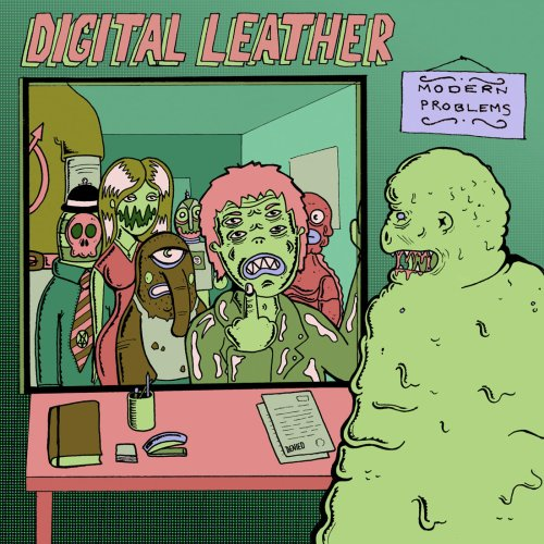 Digital Leather - Modern Problems
