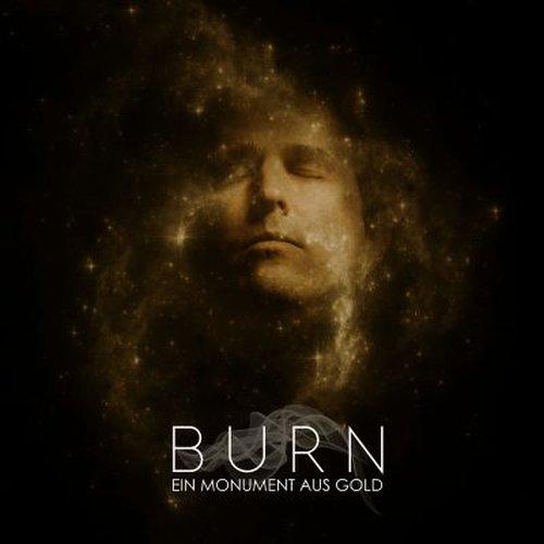 Burn - Ein Monument Aus...