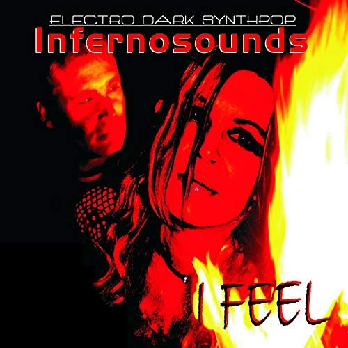Infernosounds - I Feel