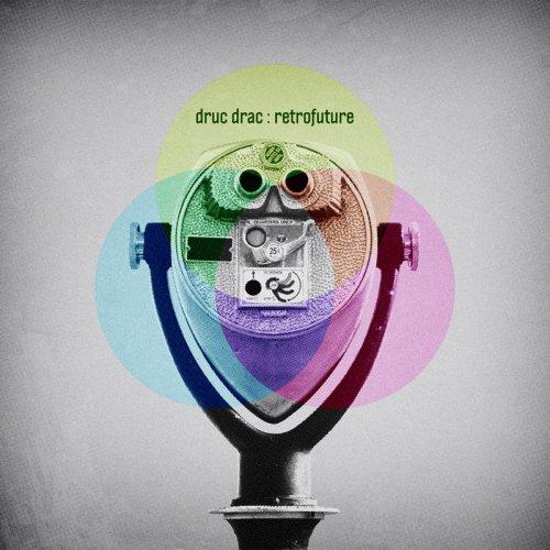 Druc Drac - Retrofuture