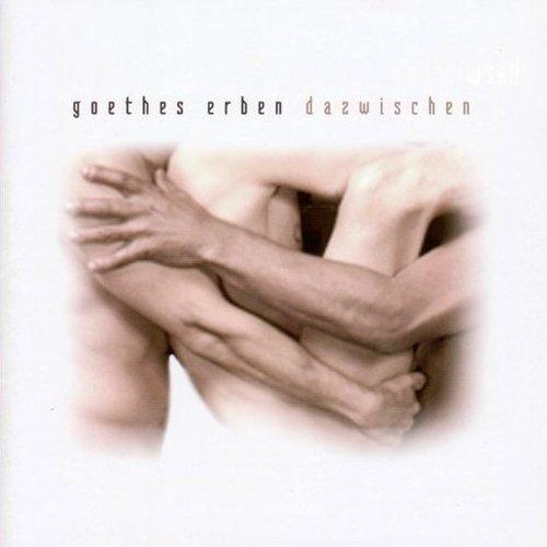 Goethes Erben - Dazwischen