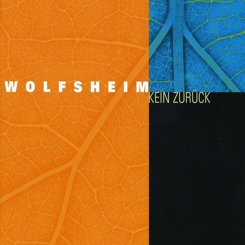 Wolfsheim - Kein Zurück