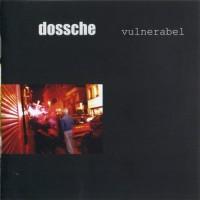 Dossche - Vulnerabel Teaser Image