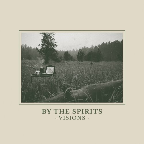 By the spirits - Visions