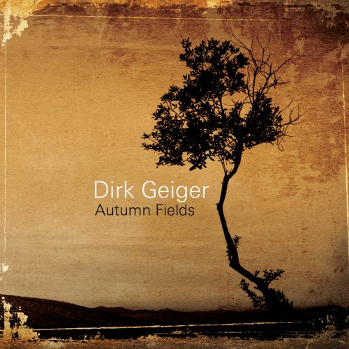 Dirk Geiger - Autumn Fields