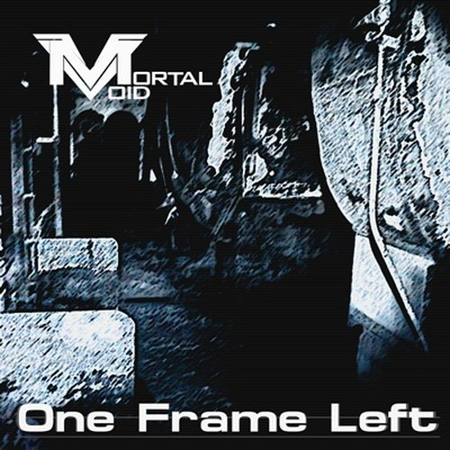 Mortal Void - One Frame...