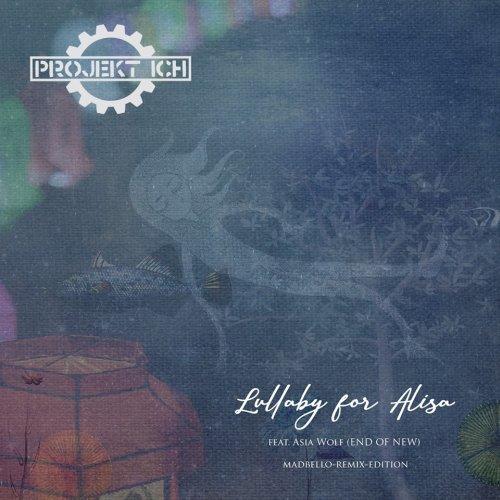 Projekt Ich Zweite Auskopplung Lullaby...