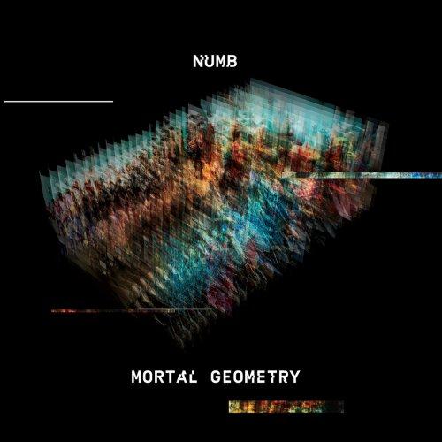 Artikelbild,Numb Mortal Geometry ist da!