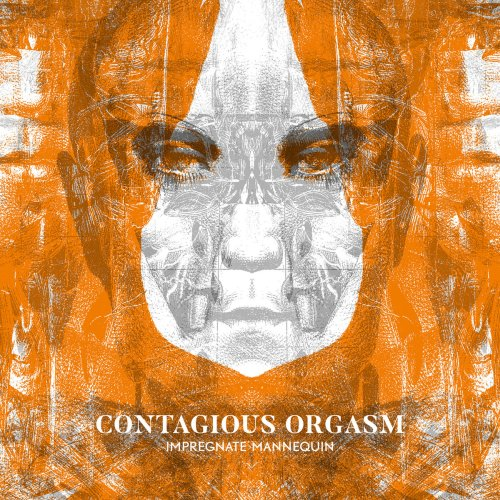 ReRelease von Contagious Orgasm -...