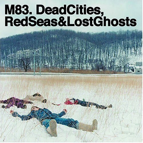 M83 - Dead Cities, Red...