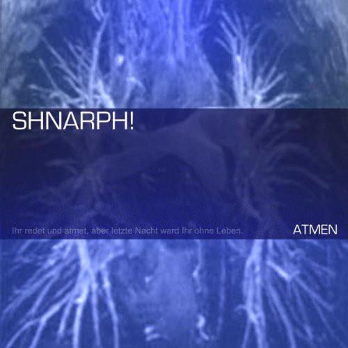 Shnarph! - Atmen