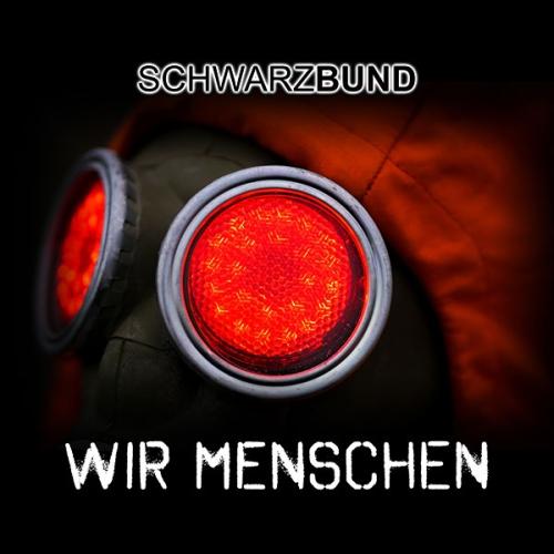 Artikelbild,Schwarzbund digitale Remix-EP Wir Menschen