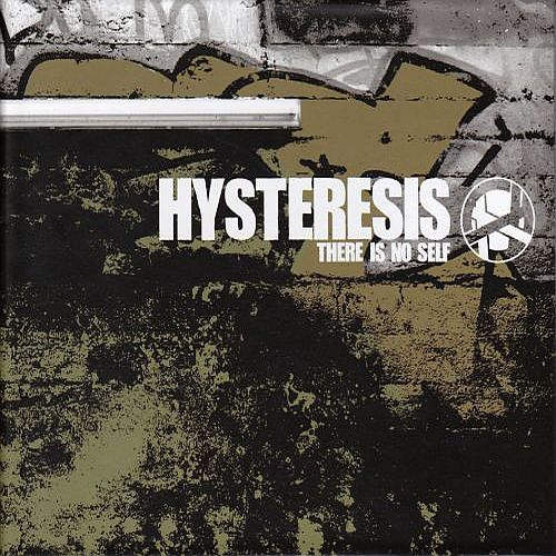 Hysteresis - There Is No...