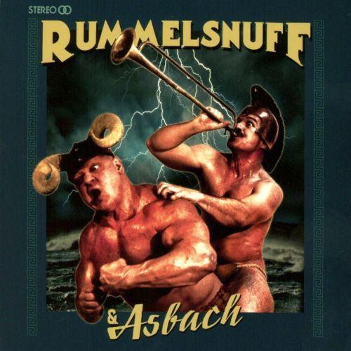 Rummelsnuff Neues Album Rummelsnuff &...