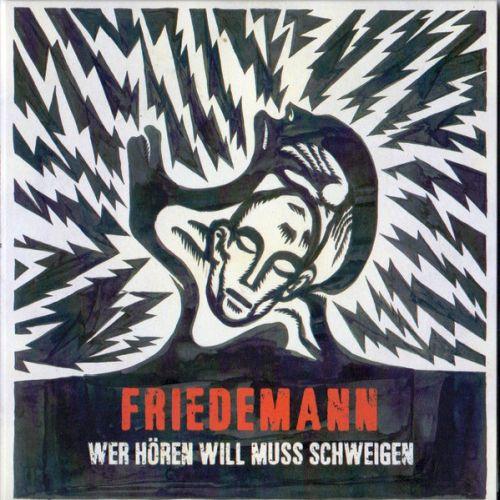 Friedemann - Wer hören will...