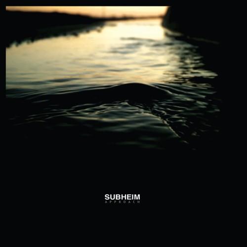 Subheim - Approach