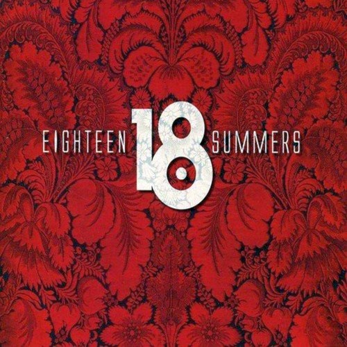 18 Summers - The Magic...
