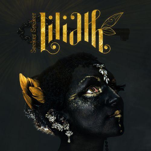 """Liliath veröffentlichen ihr Debütalbum """"Seeker, Seeker"""""""