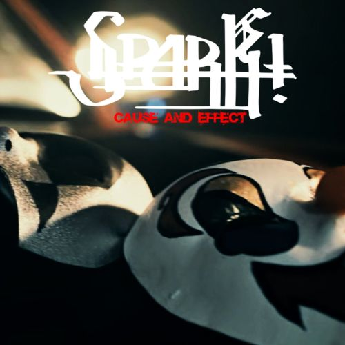 Spark! mit neuer Single Cause...