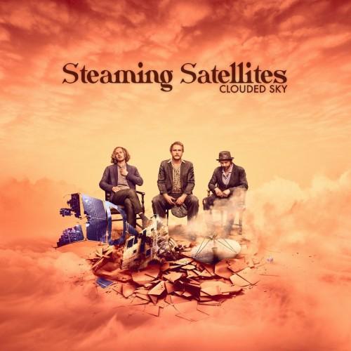 Steaming Satellites Neue Single Clouded...